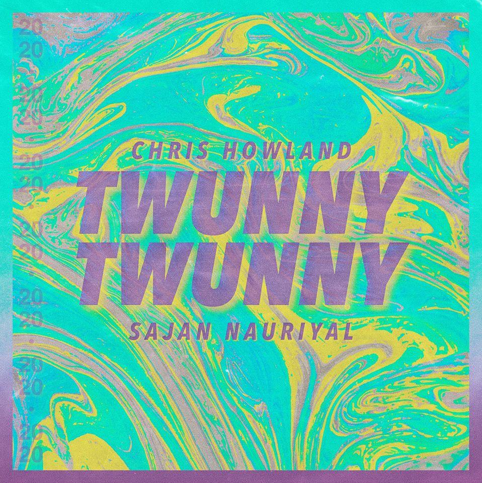 Twunny Twunny (Ft. Sajan Nauriyal) -