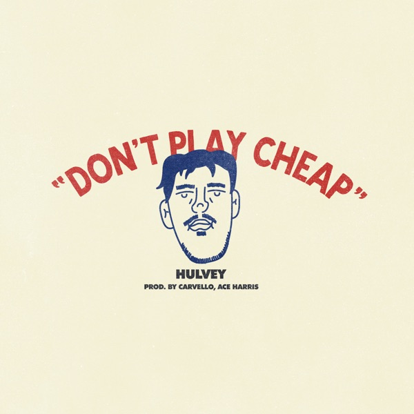 Don't Play Cheap - Don't Play Cheap