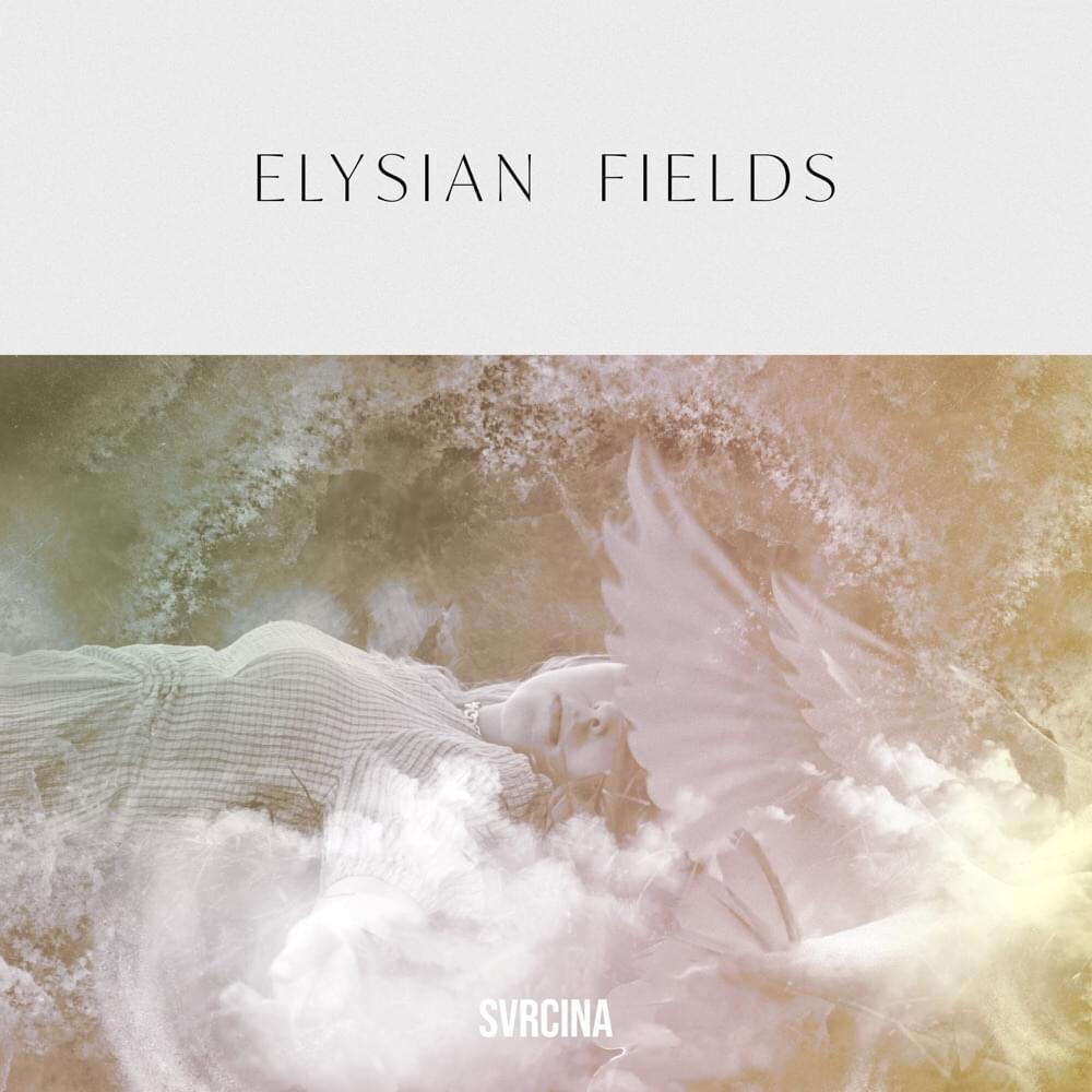 Selfish - Elysian Fields