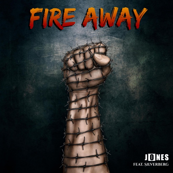 Fire Away (Feat. silverberg) - Fire Away - Single
