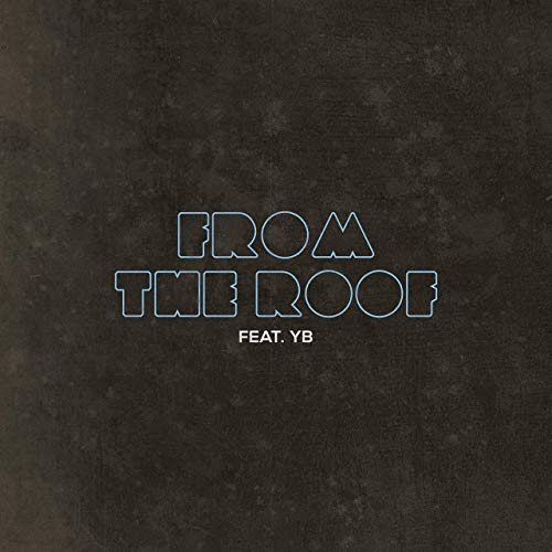 From the Roof - From the Roof-Single