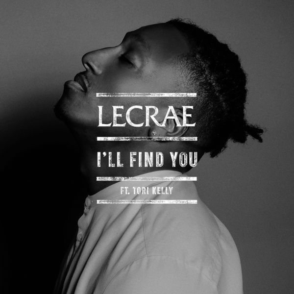 I'll Find You (feat. Tori Kelly) - I'll Find You-Single