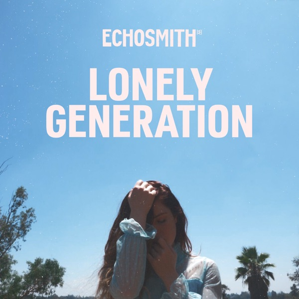 Lonely Generation - Lonely Generation - Single