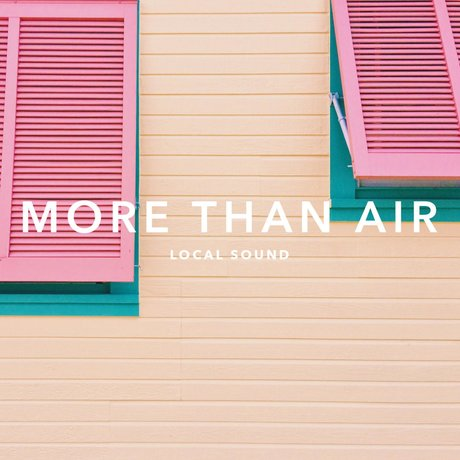 More Than Air - More Than Air- Single