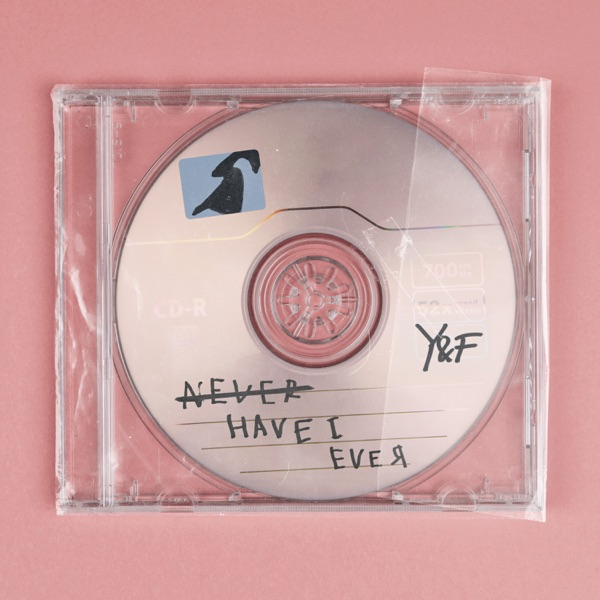 Never Have I Ever - Never Have I Ever - Single