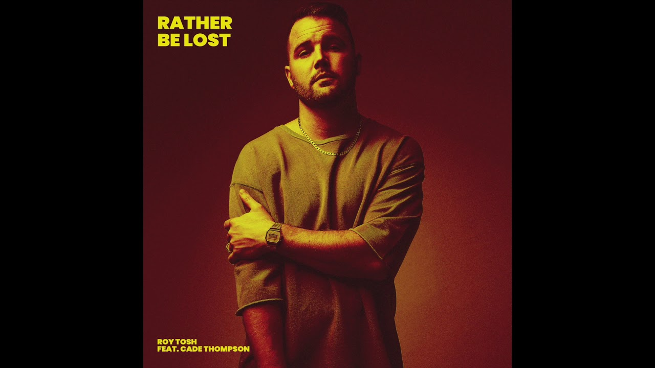 Rather Be Lost - Rather Be Lost- Single
