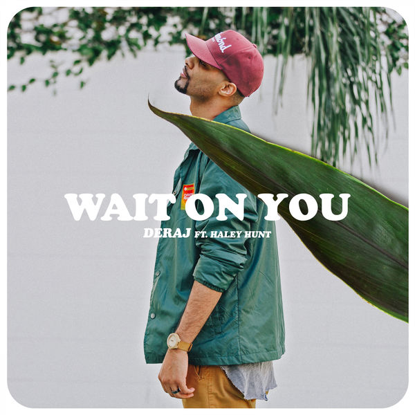 Wait On you - Single