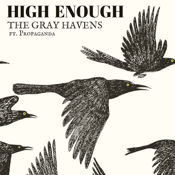 High Enough (ft. Propaganda) -