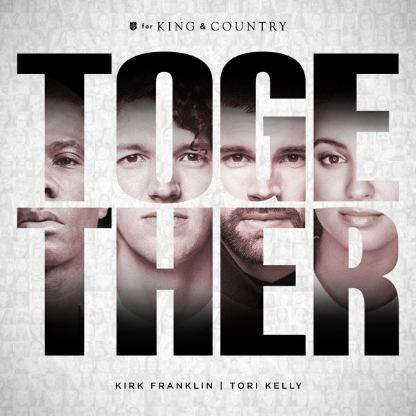 Together (Ft. Kirk Franklin & Tori Kelly) - Together - Single