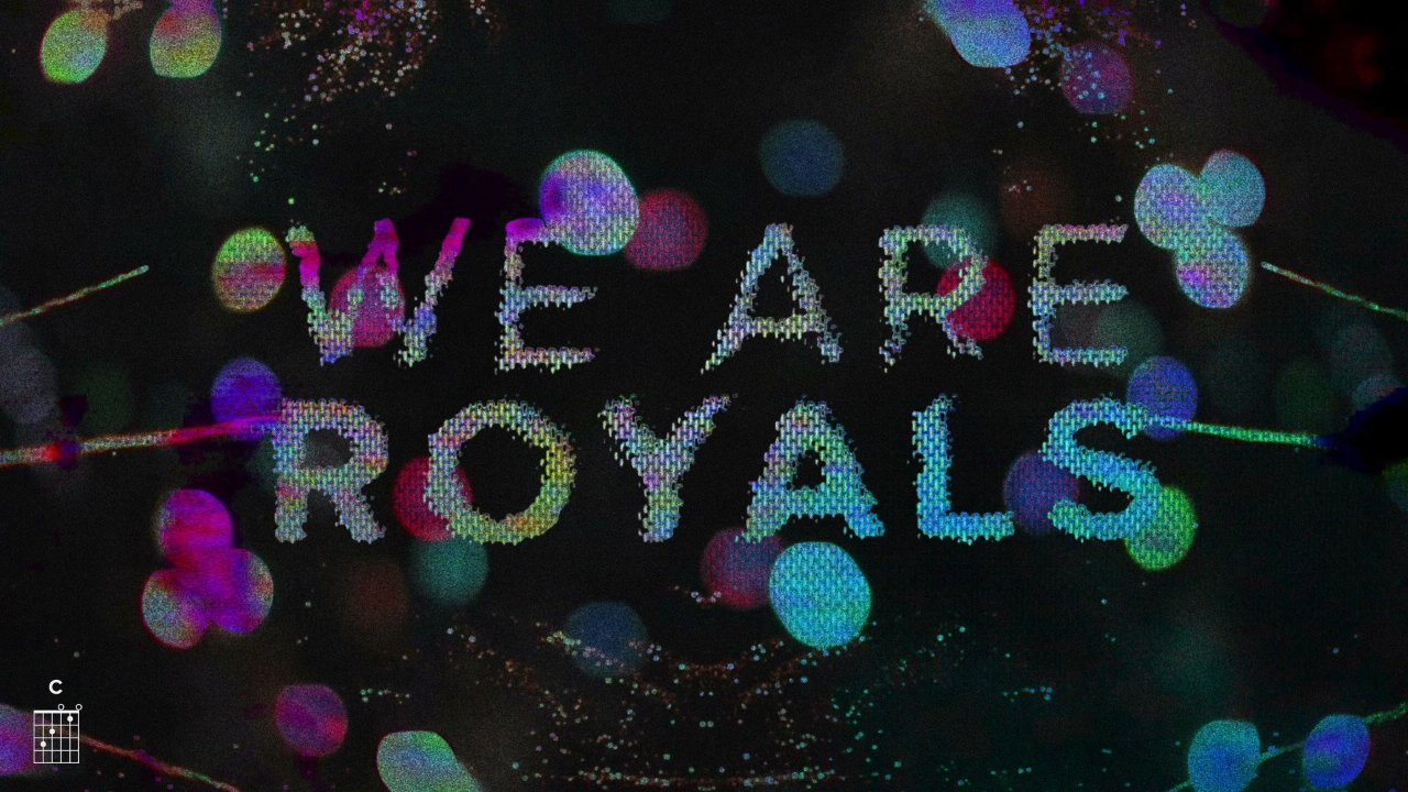 We Are Royals - We Are Royals- Single