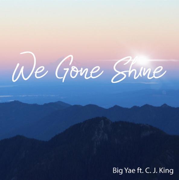 We Gone Shine - We Gone Shine