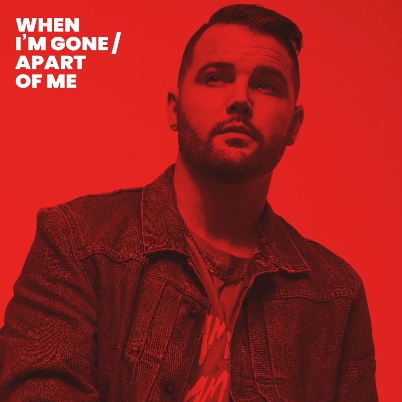When I'm Gone - When I'm Gone/ Apart of Me
