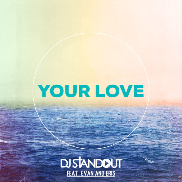 Your Love - Your Love - Single